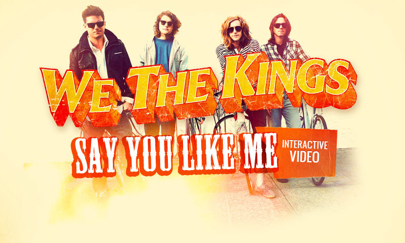 "We The Kings ""Say You Like Me"" Interactive Video"